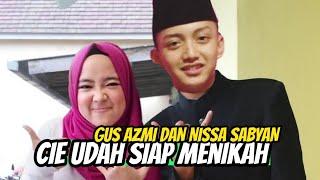 Mesrah !! Gus Azmi dan Nissa Sabyan