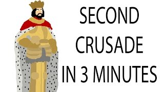 Second Crusade | 3 Minute History