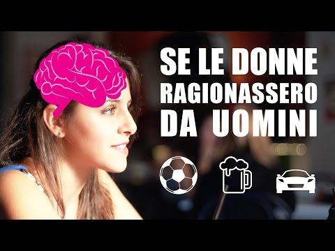 SE LE DONNE RAGIONASSERO DA UOMINI - iPantellas