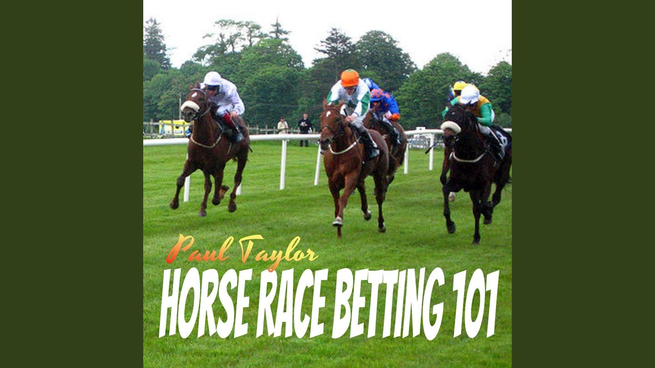 Tutorial on horse race betting 101 mathematical betting soccer automated