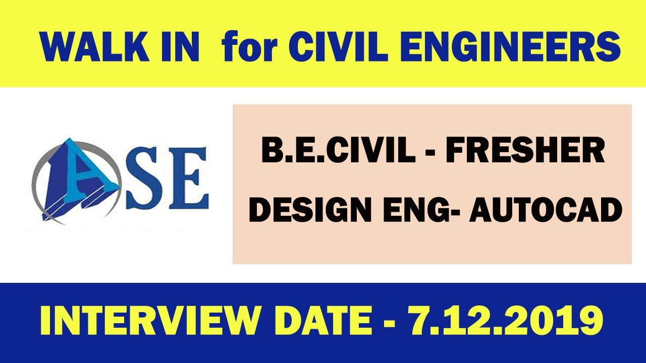 Walk In Interview Civil Engineers Freshers Chennai Date 07 12 2019 Youtube