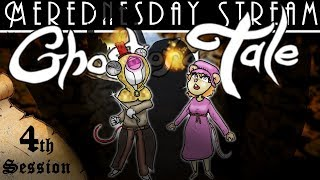 Merednesday Stream - Ghost of a Tale Session 4