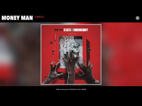 Money Man – 2 Milly