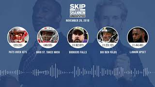 UNDISPUTED Audio Podcast (11.26.18) with Skip Bayless, Shannon Sharpe & Jenny Taft | UNDISPUTED