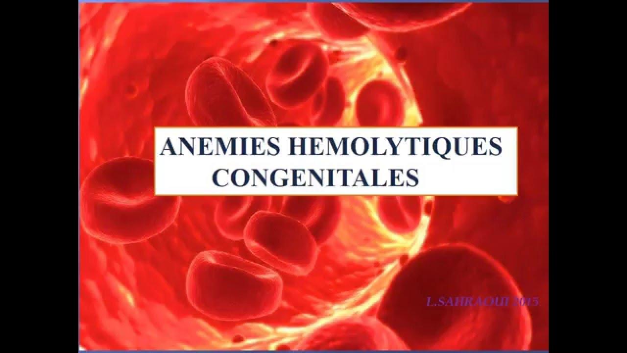 HEMATOLOGIE ANEMIES HEMOLYTIQUES CONGÉNITALES - YouTube