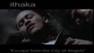 "ITHAKA ""Escape From The City Of Angels"" (Replacement Killers)"
