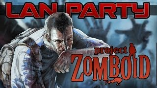 Project Zomboid - Farm House Massacre - LAN Party