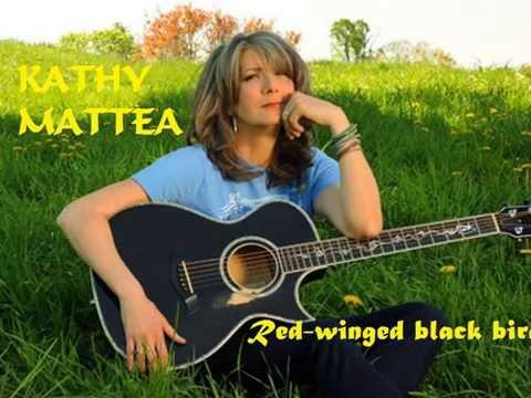Kathy Mattea   Red Winged Black Bird