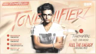 Toneshifterz Feat. Zuri Akoko  - Feel the Energy Official Preview)