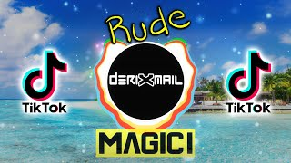MAGIC! - Rude ( DRXML BOOTLEG REMIX  ) VIRAL TIKTOK