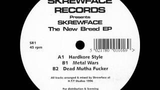Skrewface - Dead Mutha Fucker