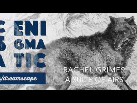 OE Live - A SUITE OF AIRS, Rachel Grimes