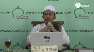 Kita Berada di Akhir Zaman (Ust. Abu Fatiah Al-Adnani)