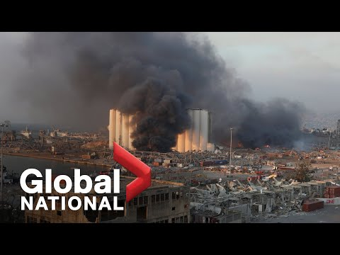 Global National: Aug. 4, 2020 | Huge explosion devastates Beirut as search for answers begins