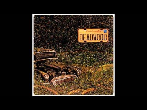 Deadwood - Roadmaster (Instrumental Audio Track)