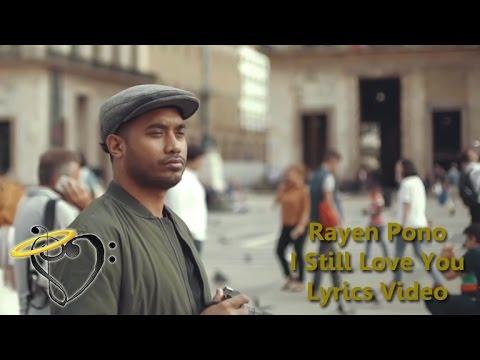 Coach Rayen Pono - I Still Love You - Official Lyrics Video  #Indonesian #idol #2018