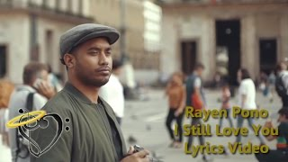 coach rayen pono i still love you official lyrics video indonesian idol 2018