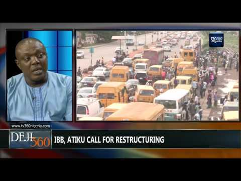 DEJI360 EP 166 Part 1: Is restructuring solution to Nigeria's problem?