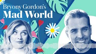 Bryony Gordon's Mad World: Hunter Biden | Podcast