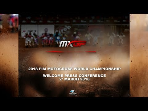 2018 FIM Motocross World Championship   Opening Press Conference