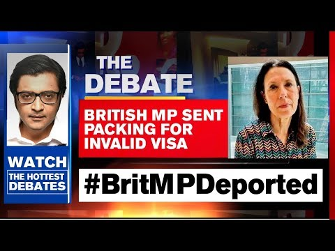 Pro-Pak British MP Debbie Abrahams Deported For Invalid Visa | The Debate With Arnab Goswami