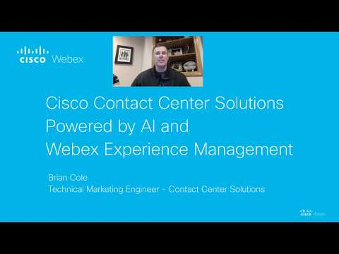 Cisco Contact Center Solutions Powered by AI and Webex Experience Management