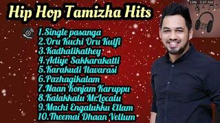 HipHop Tamizha hits|Hit Songs Jukebox|Isaiplaylist