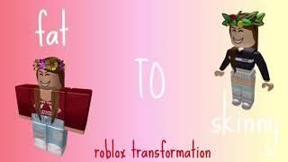 Fat to skinny roblox transformation - Bloxburg