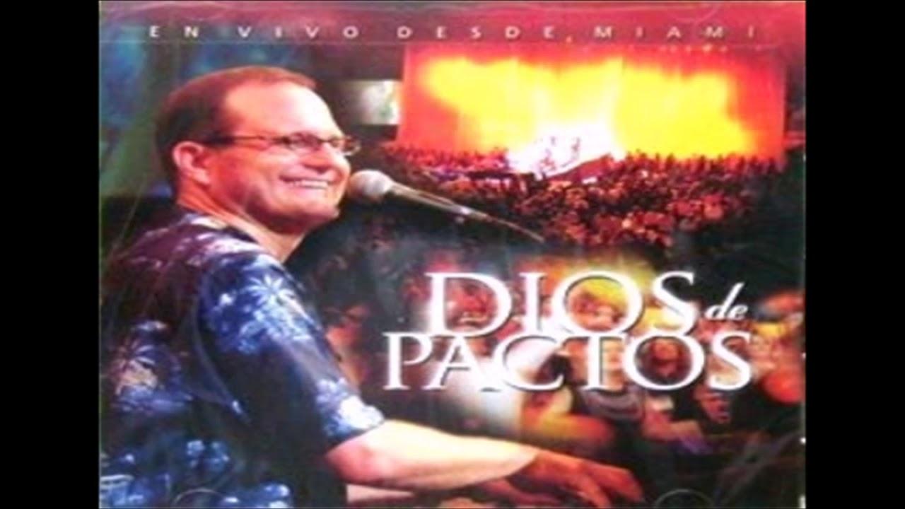 Marcos Witt Dios De Pactos 2002 Youtube