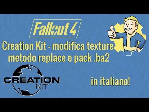 Modding Fallout 4 - Creation Kit - modifica texture (replace e pack .ba2) - Italiano