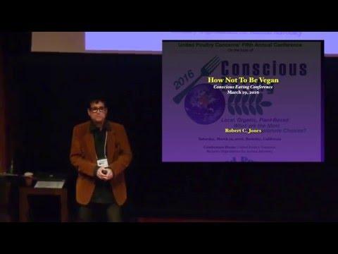 2016 Conscious Eating Conference - Robert Jones