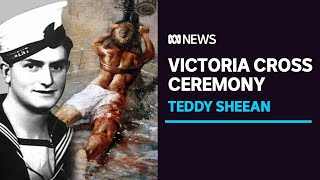WWII hero Teddy Sheean awarded Victoria Cross 78 years to the day after 'stuff of legend' | ABC News