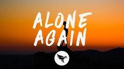 The Weeknd - Alone Again (Lyrics)