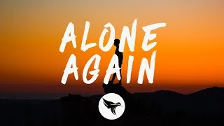The Weeknd - Alone Again (Lyrics)