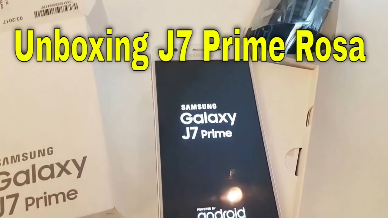 unboxing j7 prime rosa 2017 youtube
