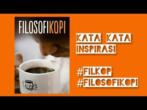 Kata Kata Inspirasi Filosofi Kopi Ben & Jody (FILKOP 1 & FILKOP 2 )
