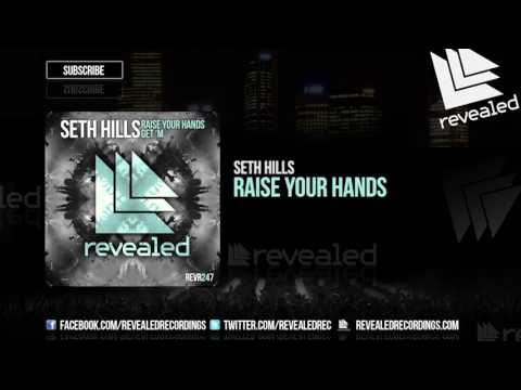Seth Hills - Raise Your Hands [OUT NOW!]