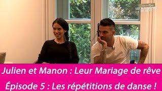 Mariage de Julien Tanti et Manon Marsault : les coulisses - Les répétitions de danse (Exclu vid...