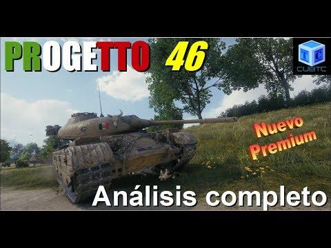 World Of Tanks Español: Progetto 46 | Análisis completo