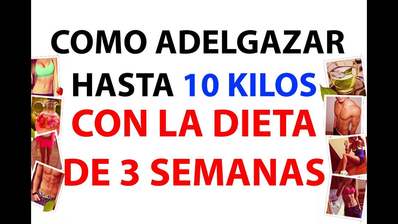 Dietas para adelgazar 10 kilos en 3 semanas