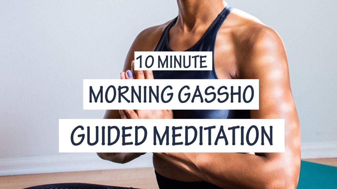 Gassho Meditation - 10 minutes   REIKI   Morning Practice ...
