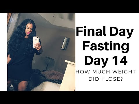 Last Day Fasting Day 14 How Much Weight Did I Lose?