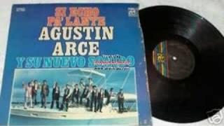 Agustin Arce - Si Hecho Pa´ Lante