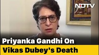 """Criminal Gone, But What About Those Protecting Him"": Priyanka Gandhi On Vikas Dubey's Death"