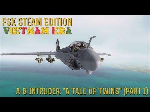 "[FSX SE] VIETNAM ERA:  A-6 Intruder ""A Tale Of Twins"" (Part 1)"