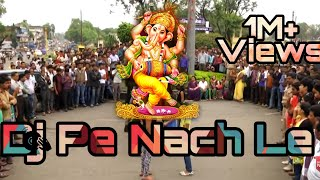 Dj Pe Nach Le - Sweet Ganesha - Master Badal Bhardwaj