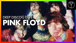 DEEP DISCOG DIVE: Pink Floyd