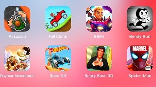 Hunter Assassin,Hill Climb Racing,Brim,Bendy Run,Rayman,Hot Wheels Race,Spiderman,