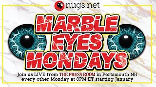 Marble Eyes Mondays Live From The Press Room in Portsmouth, NH
