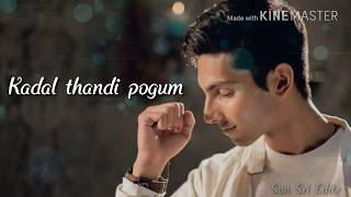 Kadal thandi pogum kadhali | Aakko | Anirudh Album song | Whatsapp love status tamil